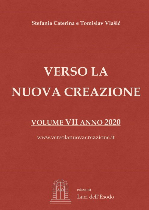 Verso la Nuova Creazione Messaggi 2019 – 2020 a cura di Stefania Caterina e P. Tomislav Vlašić volume 7